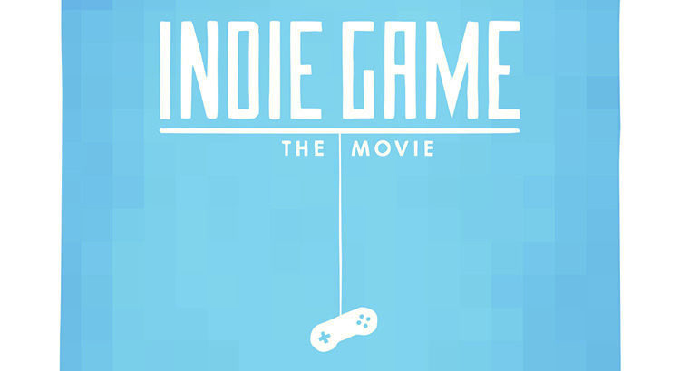 Indie Game: The Movie Filmposter